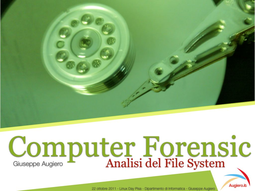 "Slide: ""Computer Forensic: Analisi del File System"""