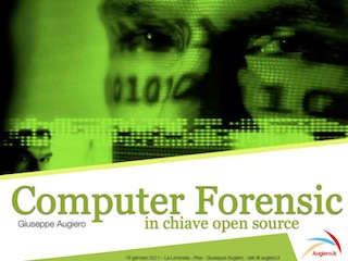 Slide: Computer Forensic in chiave Open Source
