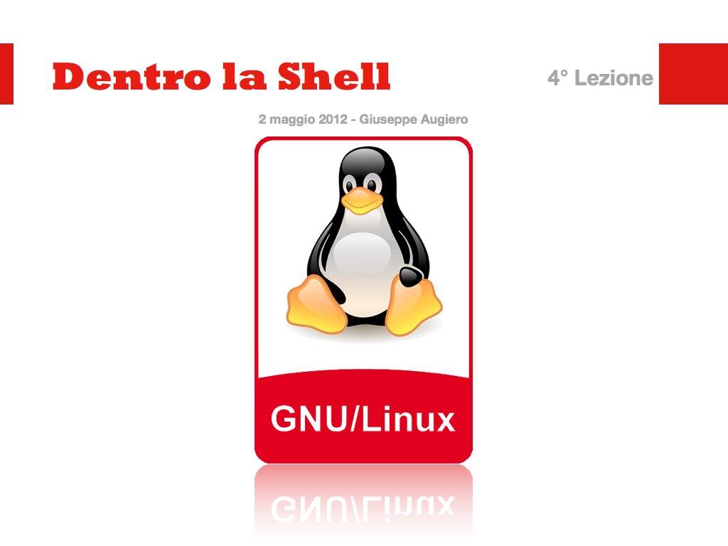 Dentro la Shell – 4° lezione