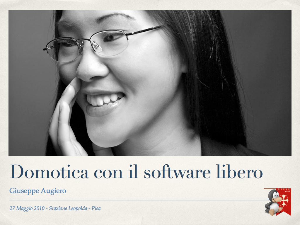"""Slide seminario """"Domotica con software libero"""""""
