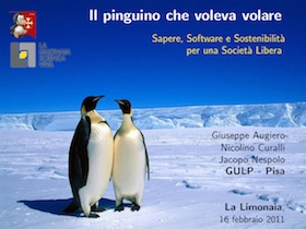 Slide: Il Pinguino che voleva volare. Sapere, Software e Sostenibilità per una società libera.