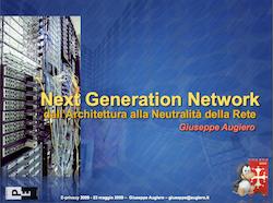 Next Generation Network: dall'Architettura alla Neutralità della Rete