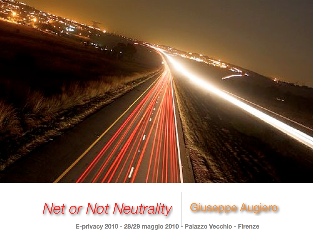 "Slide seminario ""Net or Not Neutrality"""