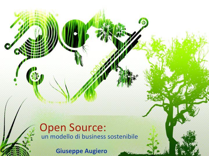 """Slide: """"Open Source: un modello di business sostenibile"""""""