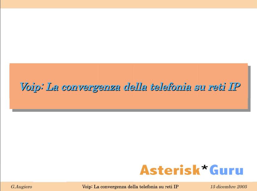 Voip: La convergenza della telefonia su reti IP