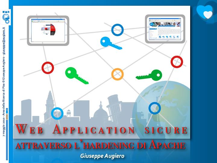 """Slide seminario """"Webapplication sicure attraverso l'hardening di apache"""""""