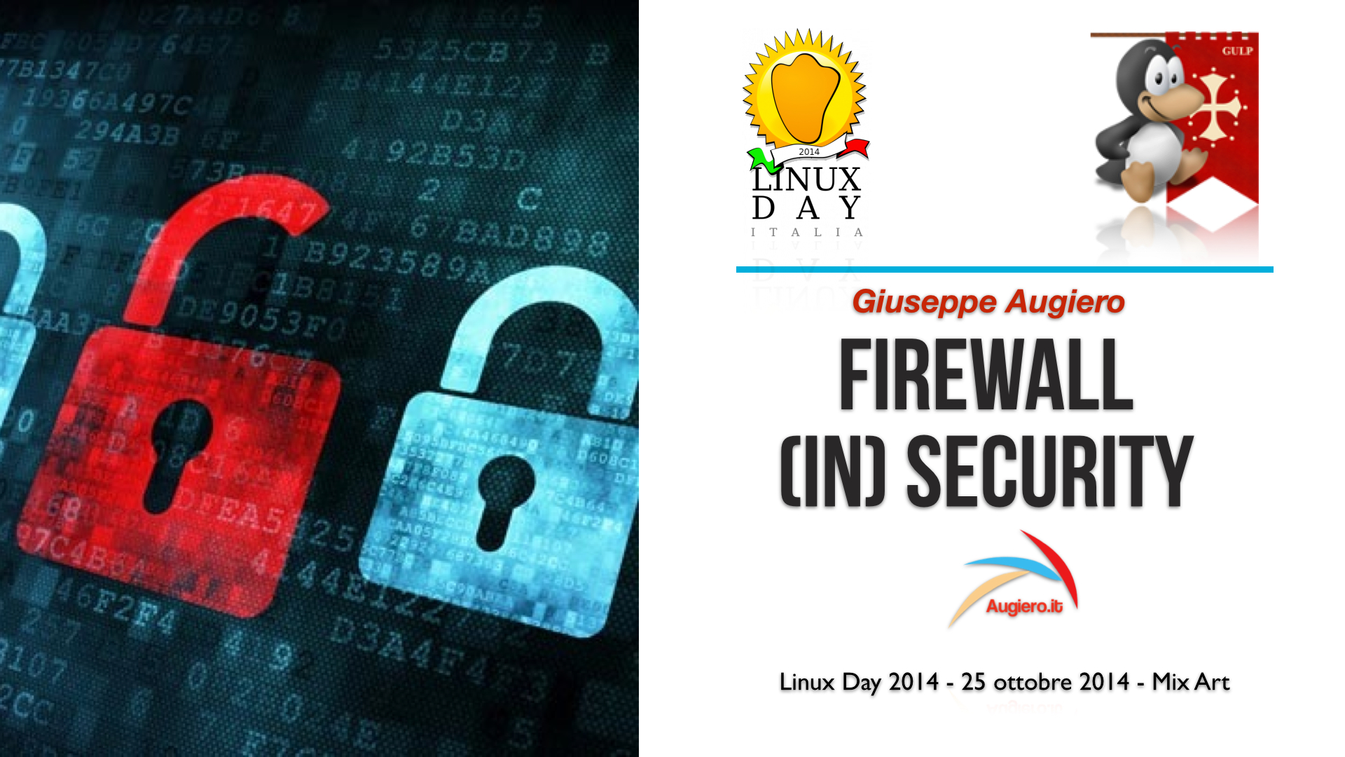Slide LinuxDay Pisa – Firewall (in)Security