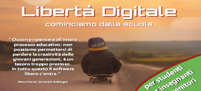 Slide: Libertà digitale – cominciamo dalla scuola