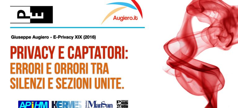 E-Privacy XIX (2016) – Captatori informatici